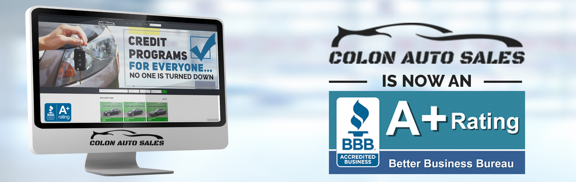 Colon Auto Sales is now an A+ Rating with the BBB